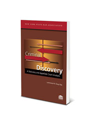 CRIMINAL DISCOVERY: A Statutory and Appe...